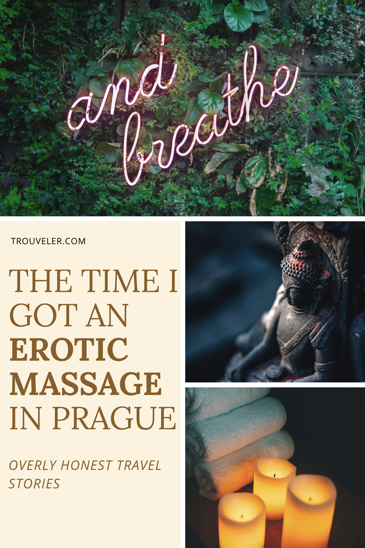 The time I got an erotic massage in Prague - Honest solo travel stories