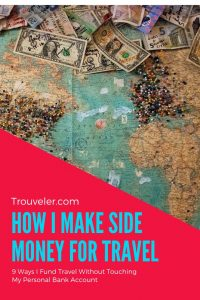 How I Make Money for Travel - Trouveler.com